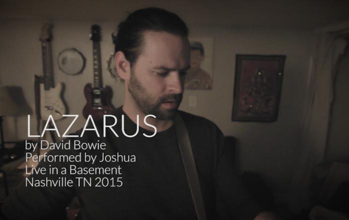 JOSHUA plays LAZARUS by David Bowie
